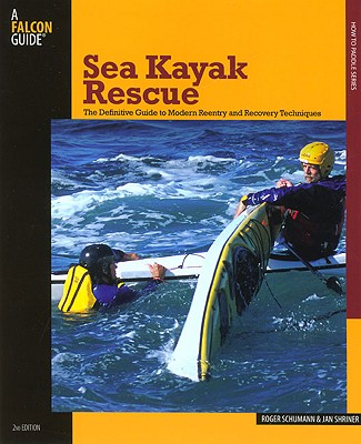 Sea Kayak Rescue By Schumann, Roger/ Shriner, Jan
